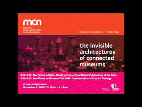 The Future Is Static • WordPress As Museum Web CMS