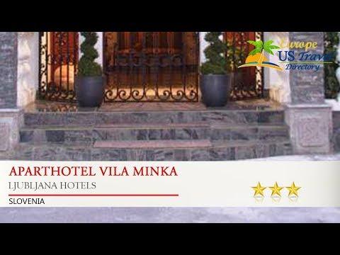 ApartHotel Vila Minka - Ljubljana Hotels, Slovenia
