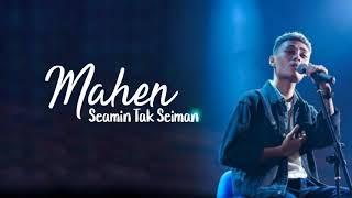 Mahen - Seamin Tak Seiman ( Lyrics )