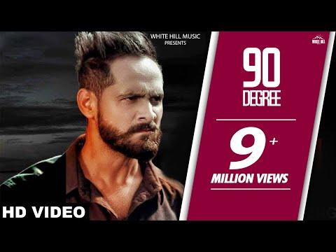 90 Degree (Full Song) | Sukhpal Channi | Parmish Verma | Latest Punjabi Song | White Hill Music