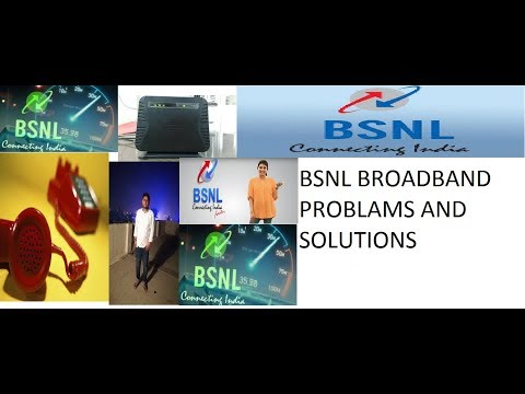 Problems and their solutions in BSNL broadband connection