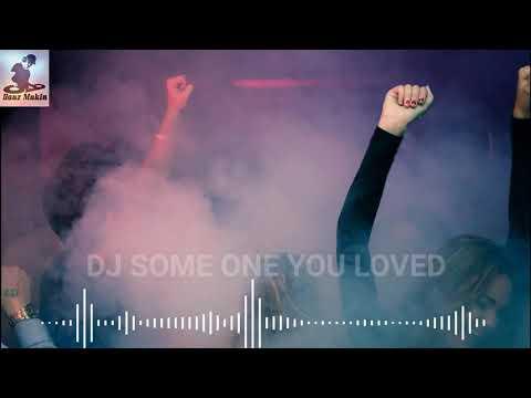 dj-some-one-you-loved-slow-remix-viral-tik-tok-2020-(no-copyright)