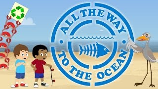 All the Way to the Ocean