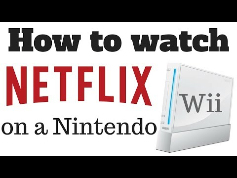 How to watch Netflix on a Nintendo wii