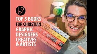 Top 5 Best Books For Christian Graphic Designers Artists and Creatives