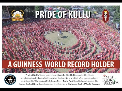Pride Of Kullu –12,000+ Folk Dancers Performed Together!!