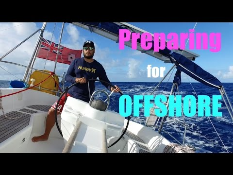 🐠⛵🐳 15. SY SKYE - Preparing for Offshore Sailing (Sailing around the world) 🌊🌴🐍