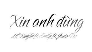 VFlute 21 : Xin anh đừng - Lil' Knight ft. Emily ft. Justa Tee ( Sáo trúc )