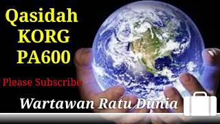 WARTAWAN RATU DUNIA Cover Qasidah KORG Pa600