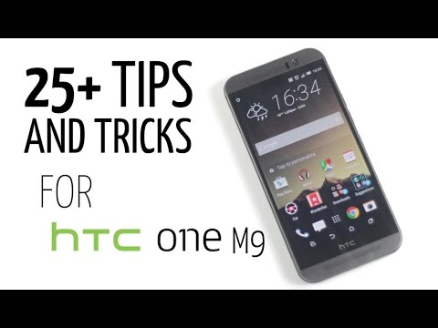 25+ Tips and Tricks for HTC One M9 (Useful Features You Didn't Know About)