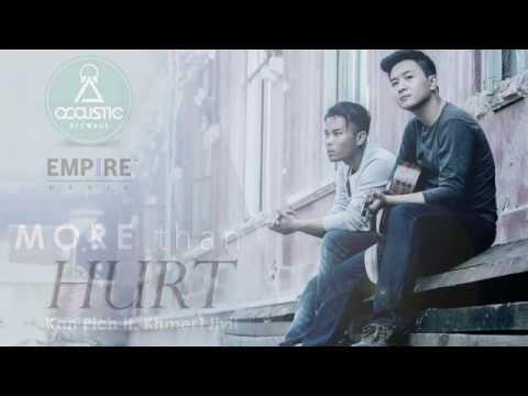 Kan Pich - More Than Hurt ft. Khmer1Jivit (Official Lyric Video)