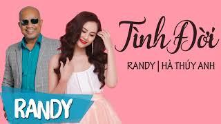 Tình Đời ‣ Randy & Hà Thúy Anh (St Vũ Chương Minh Kỳ)   Nhạc Vàng Audio