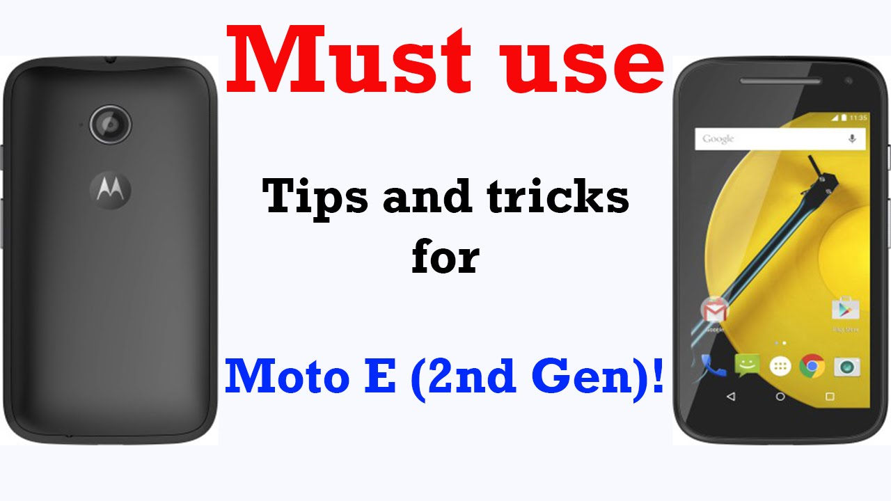 Must use Tips and tricks for Moto E (2nd Gen) !
