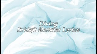 Diving || Bridgit Mendler ft. RKCB Lyrics