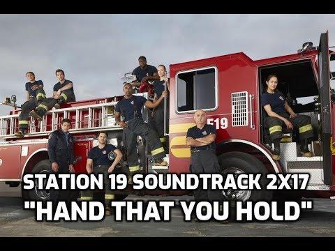 """Hand That You Hold"" DAN OWEN - Station 19 Soundtrack"