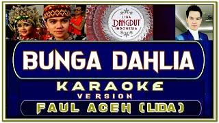 Lagu Karaoke BUNGA DAHLIA by FAUL ACEH (LIDA)