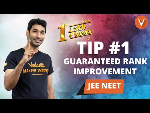 JEE Main 2019 Tip 1 | Crack JEE Mains with Rank Improvement Plan, How Many Hours to Study for IIT?