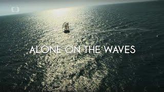 ALONE ON THE WAVES - Sám ve vlnách