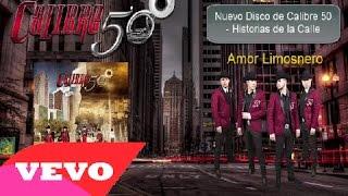 Calibre 50 -  Amor Limosnero [ Oficial ] ᴴᴰ Historias de la Calle