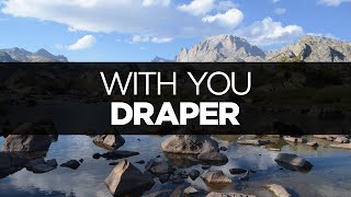 Watch Draper With You video
