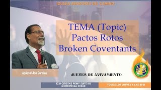 Abridores Del Camino - Pactos Rotos/ Broken Covenants (Apõstol Joe Garcias)