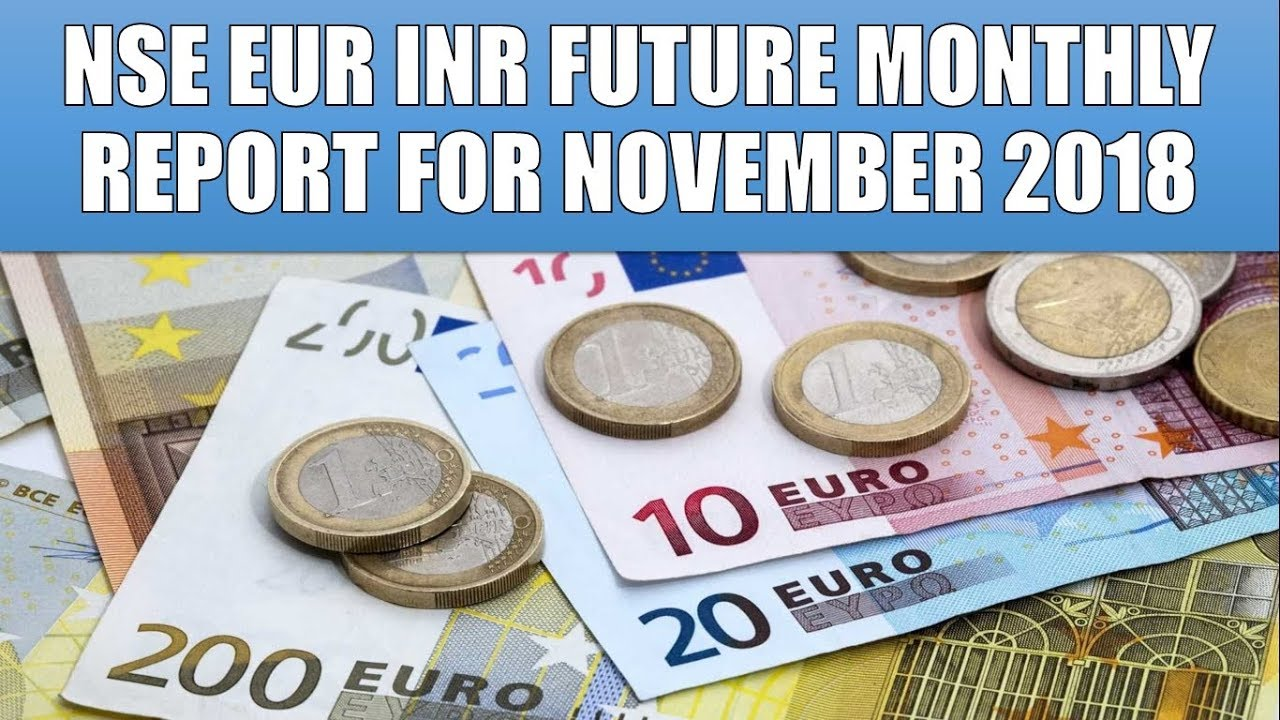 Eur Inr November 2018 Stay Short Below 84 7 For Tgts  Nse Currency Tradings