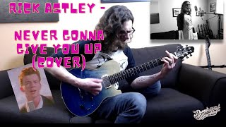 Rick Astley - Never Gonna Give You Up (Cover)