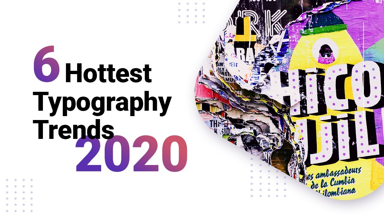 10 Typography Trends to Stick to in 2020