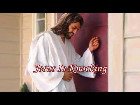 Jesus Is Knocking on the Door of Your Heart