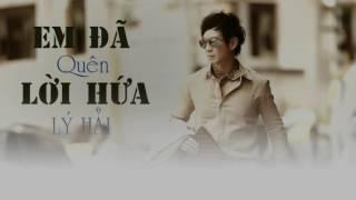 em da quen loi hua audio - ly hai - album co duyen khong no