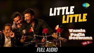 Little Little | Audio | Yamla Pagla Deewana Phir Se | Dharmendra | Sunny | Bobby | Harrdy Sandhu