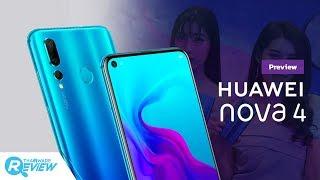 พรีวิว Huawei nova 4 มือถือจอมีรูแบบ Punch Display รุ่นแรกในไทย สเปคแรง กล้องหลัง 3 ตัว