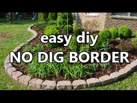 Easy diy no dig border youtube for Cheap easy landscape edging