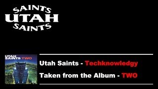 Utah Saints - Techknowledgy