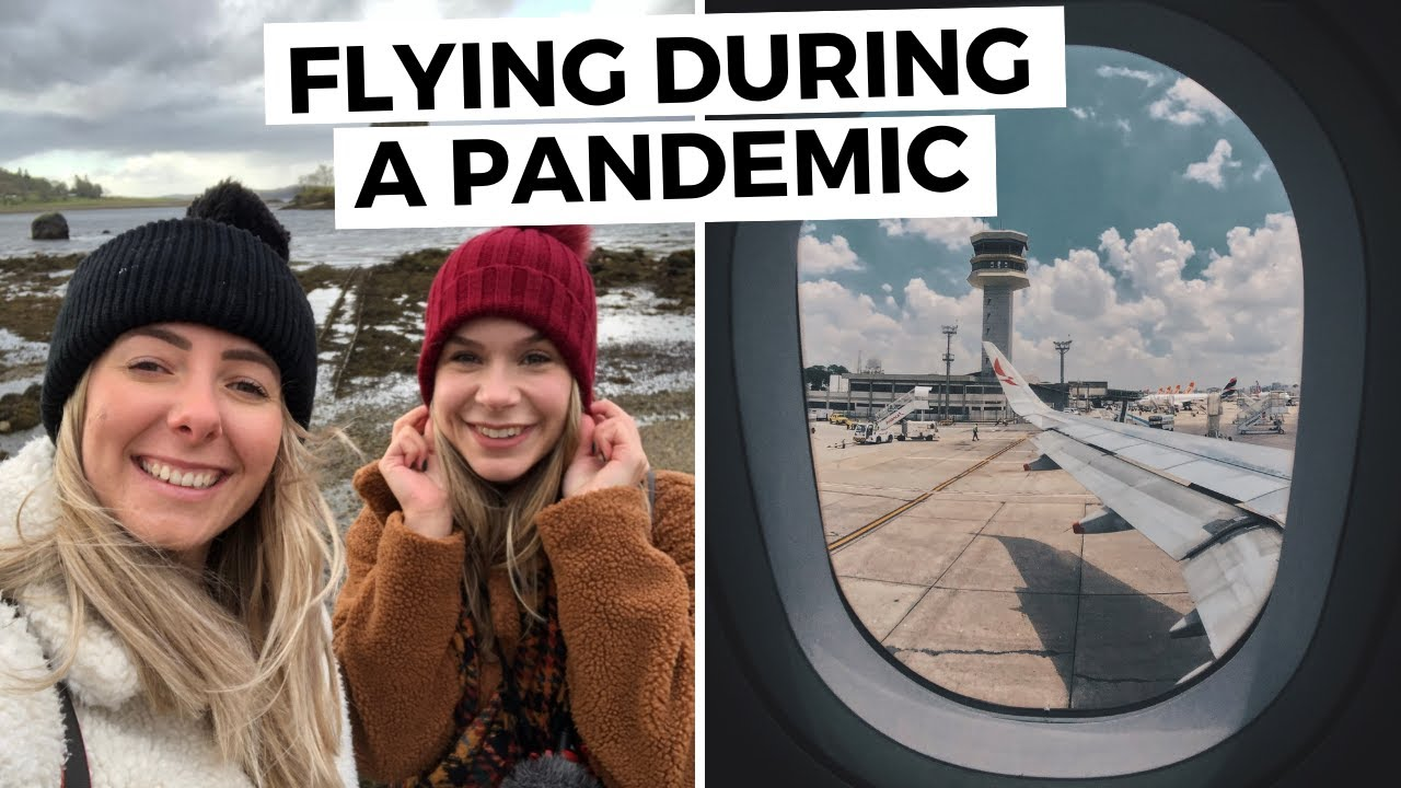 FLYING DURING A PANDEMIC // IS IT SAFE!? + Flight Safety Tips