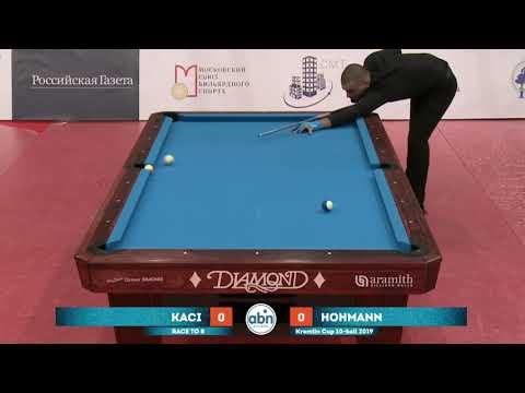 Eklent Kaci (ALB) -  Hohmann Thorsten (GER) Kremlin Cup 10 Ball 2019