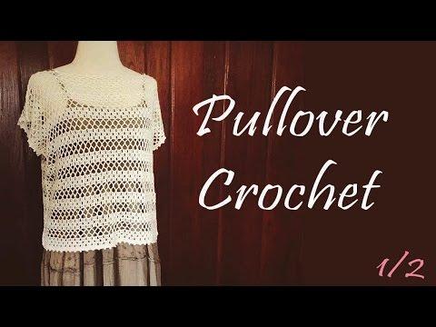 Eng Sub/เสื้อถักโครเชต์แขนฝรั่งเศส ถักง่ายเสร็จเร็ว! Part 1/2 (Crochet Pullover with French Sleeves)