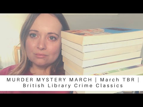 MURDER MYSTERY MARCH   March TBR   Who Dunnit?!