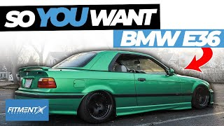 So You Want a BMW E36