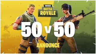 Fortnite Battle Royale - 50v50 Announce Trailer
