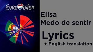 Elisa - Medo de sentir (Lyrics with English translation) Portugal 🇵🇹 Eurovision 2020