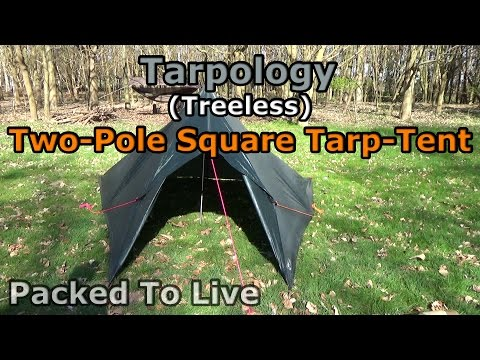 Tarpology - (Treeless) Two Pole Square Tarp Tent (3x3 Meter