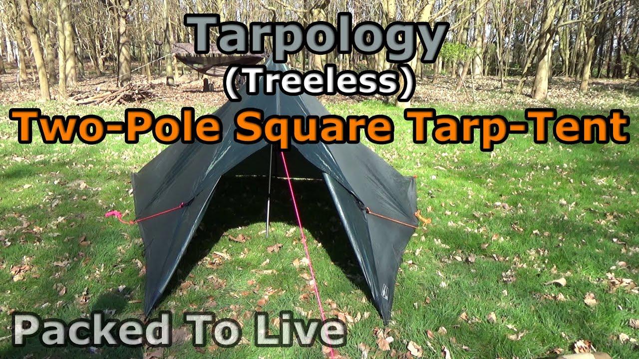 Tarpology - (Treeless) Two Pole Square Tarp Tent (3x3 Meter Tarp) - YouTube & Tarpology - (Treeless) Two Pole Square Tarp Tent (3x3 Meter Tarp ...