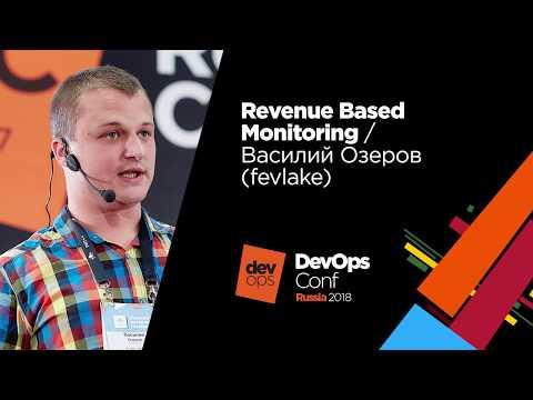 Revenue Based Monitoring / Василий Озеров (fevlake)