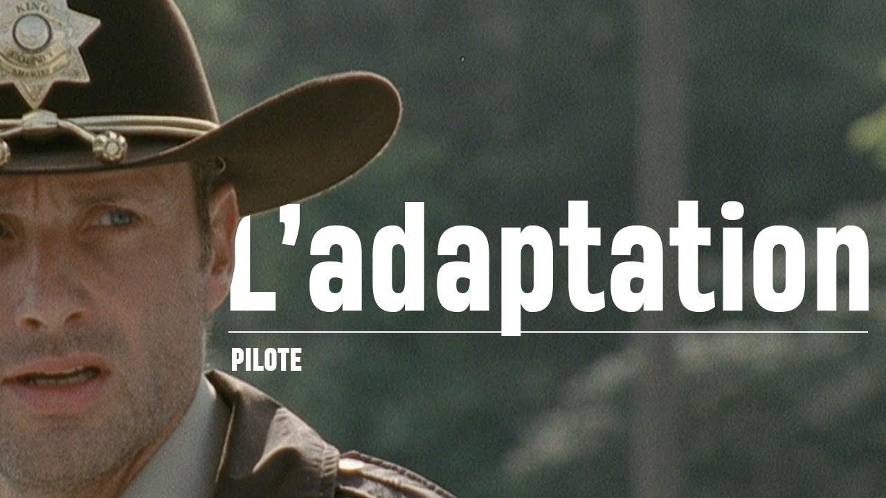 The Walking Dead - Une leçon d'adaptation ?