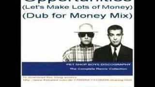 Pet Shop Boys - Opportunities (Dub for Money Mix)