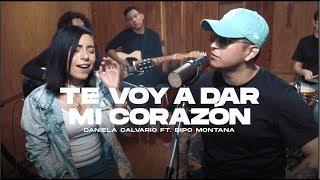 Daniela Calvario - Te Voy a Dar Mi Corazón Ft. Bipo Montana (Official Video)