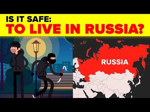 Is It Safe: To Live in Russia