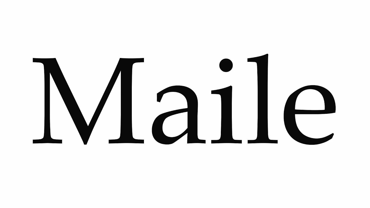 Download How to Pronounce Maile