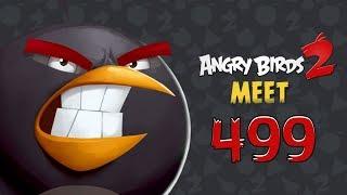 Angry Birds 2 Cobalt Plateaus Pig Bay 499 LEVEL Walkthrough